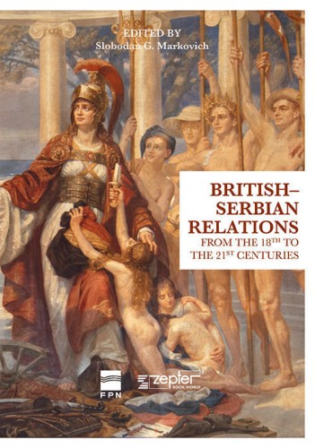 British-Serbian Relations from the 18th to the 21st Centuries